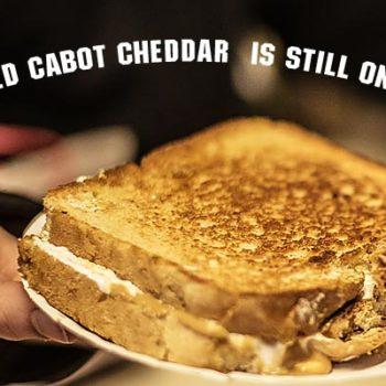 Grilled Cabot Cheddar